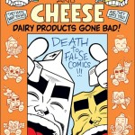 Milk and Cheese: Dairy Products Gone Bad HC