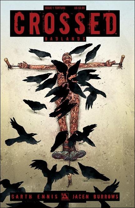 Crossed: Badlands #1 torture cover