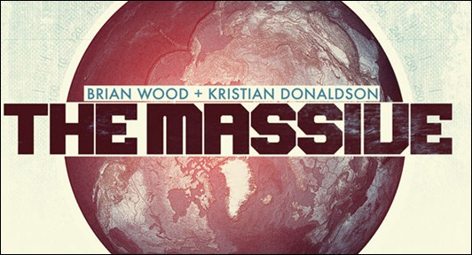 Brian Wood's The Massive #1