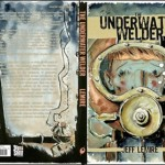 The UNDERWATER WELDER by Jeff Lemire Arrives in August From Top Shelf