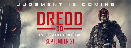 Dredd 3D - September 21st, 2012