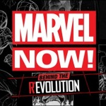 Marvel NOW!: Behind The ReEvolution Video Series