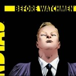 DC Comics January 2013: Before Watchmen Solicitations