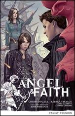 ANGEL & FAITH VOLUME 3: FAMILY REUNION TP