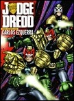 Judge Dredd: The Complete Carlos Ezquerra, Vol. 1