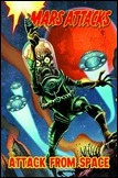 Mars Attacks, Vol. 1: Attack From Space
