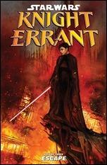 STAR WARS: KNIGHT ERRANT VOLUME 3—ESCAPE TP