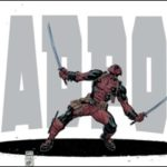 Mike Hawthorne Joins Deadpool With Issue #8
