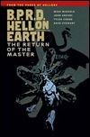 BPRD HELL ON EARTH VOLUME 6: THE RETURN OF THE MASTER TP