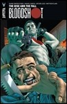 BLOODSHOT VOL. 2: THE RISE & THE FALL TPB