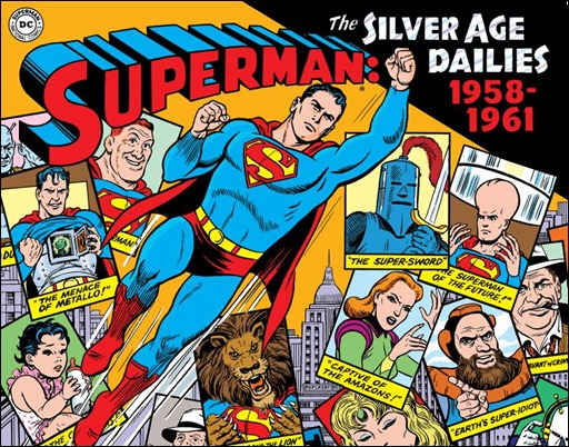 Superman: The Silver Age Dailies 1958-1961