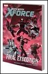UNCANNY X-FORCE VOL. 7: FINAL EXECUTION BOOK 2 TPB
