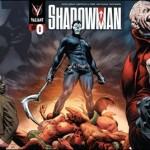 First Look At Shadowman #0 – Origin Of Master Darque
