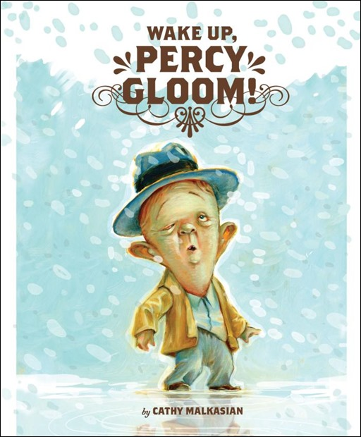 Wake Up, Percy Gloom By Cathy Malkasian