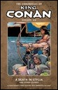 THE CHRONICLES OF KING CONAN VOLUME 6: A DEATH IN STYGIA AND OTHER STORIES TP