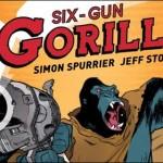 Six Gun Gorilla #1 by Simon Spurrier & Jeff Stokely (Preview)