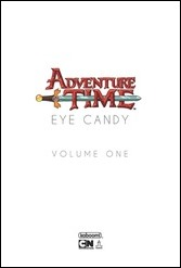Adventure Time: Eye Candy HC Preview 1