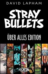 Stray Bullets: The Über Alles Edition