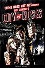 HC-CrimeDoesNotPay-CityOfRoses-b73f8