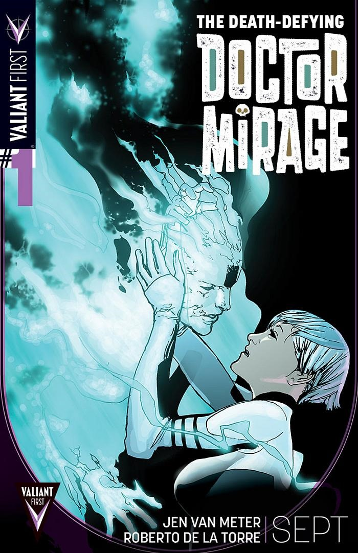 The Death-Defying Doctor Mirage, Volume 2: Second Lives by ...