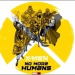 X-Men: No More Humans OGN Video Trailer