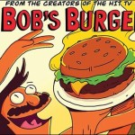 Bob's Burgers: The Comic Book Arrives In August 2014 From Dynamite