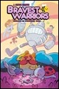 BRAVEST WARRIORS #24 Cover A by Angelica Russell