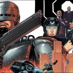 RoboCop #1 by Williamson and Magno Coming in July From BOOM! Studios