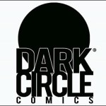 DARK CIRCLE COMICS Coming Soon From Archie