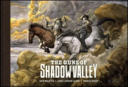 The Guns of Shadow Valley HC Cover