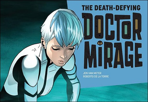 The Death-Defying Dr. Mirage #2