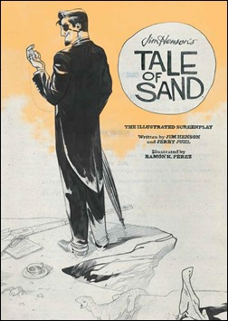 Jim Henson's Tale of Sand: The Illustrated Screenplay Cover