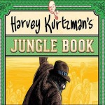 Harvey Kurtzman's Jungle Book: Essential Kurtzman Volume 1 HC Preview