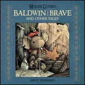 Mouse Guard: Baldwin the Brave and Other Tales HC Cover