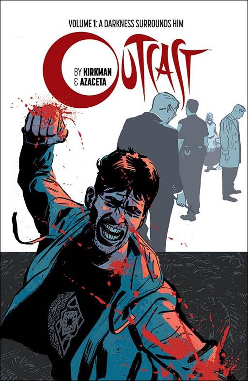 Outcast by Kirkman & Azaceta Volume 1