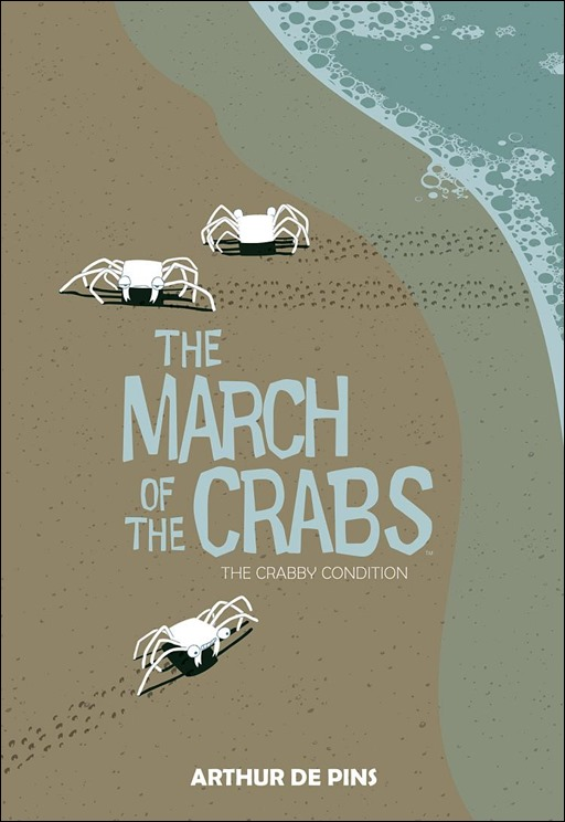The March of the Crabs Vol. 1: The Crabby Condition HC Cover