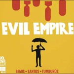 Preview: Evil Empire #12 (Final Issue) by Bemis & Santos