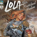 Preview: Lola XOXO: Wasteland Madam #1 (Aspen)