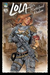 Lola XOXO: Wasteland Madam #1 Cover A