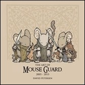 The Art of Mouse Guard: 2005-2015 HC Cover