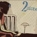 Preview: 2 Sisters: A Super-Spy Graphic Novel HC by Matt Kindt
