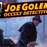 Preview: Joe Golem: Occult Detective #1 by Mignola, Golden, & Reynolds