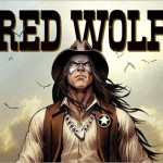 First Look: Red Wolf #1 by Edmondson & Talajic
