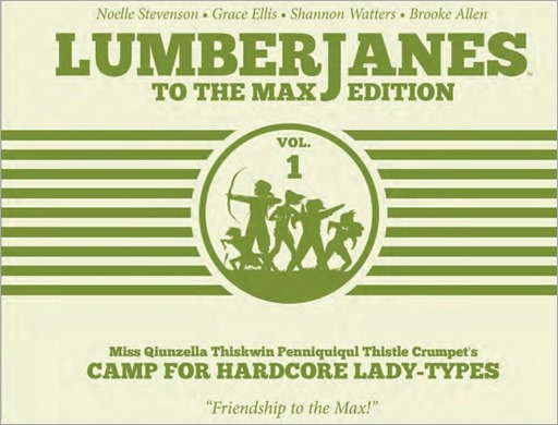 Lumberjanes To The Max Edition HC
