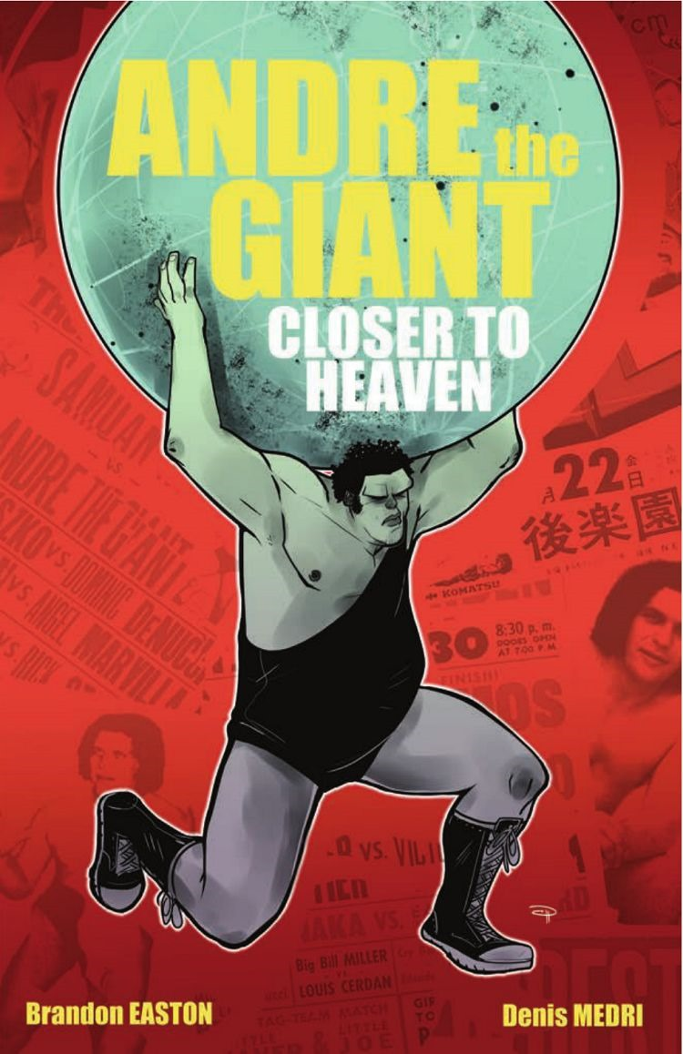 Preview of Andre The Giant: Closer To Heaven (IDW)