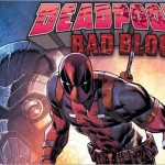 Rob Liefeld Returns to Marvel for Deadpool: Bad Blood in 2016