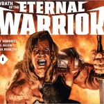 Wrath of the Eternal Warrior #1 Preview Video Trailer