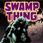 First Look: Swamp Thing #1 by Wein & Jones