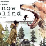 Preview: Snow Blind #1 by Masters & Jenkins