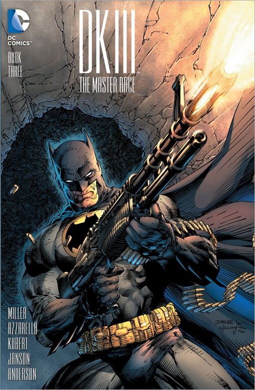 Dark Knight III: The Master Race #3 - 1 in 500 variant cover by Jim Lee